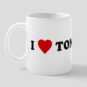 I Love [Heart] Tom Mug